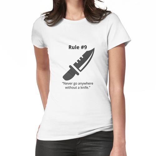 Gibbs Regel # 9 (Immer ein Messer tragen) Frauen T-Shirt