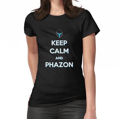 Behalten Sie Ruhe und Phazon Frauen T-Shirt