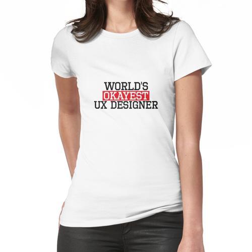 der weltweit beste UX-Designer und #UX-Designer Frauen T-Shirt
