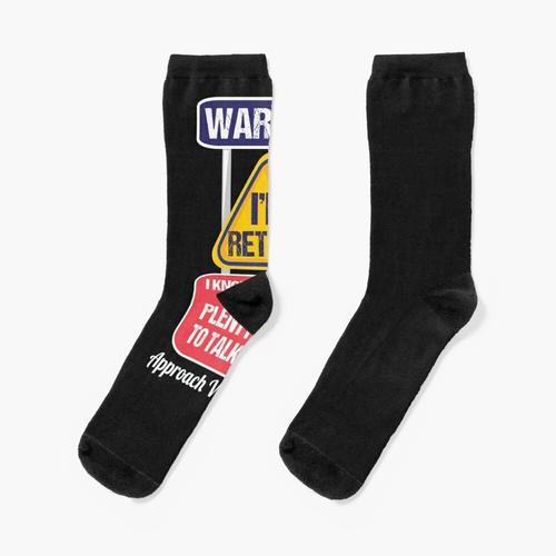 Ruhestand: Warnung Ich bin im Ruhestand Socken