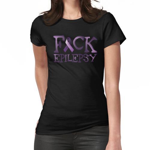 Epilepsie-Krieger - Fuck Epilepsie Frauen T-Shirt
