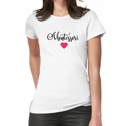 Montessori Frauen T-Shirt