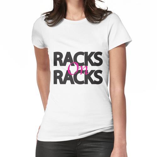 Racks auf Racks Frauen T-Shirt