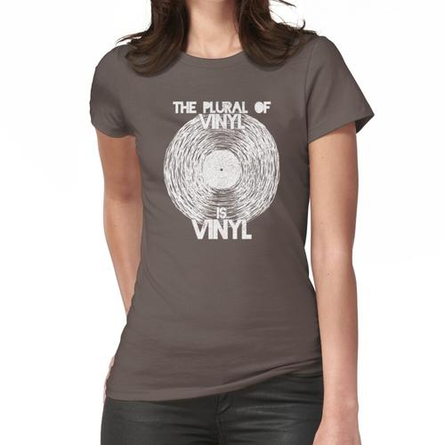 Der Plural von Vinyl ist Vinyl Frauen T-Shirt