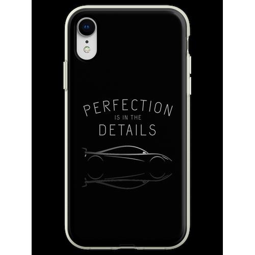 Perfektion steckt im Detail Autopflege Flexible Hülle für iPhone XR