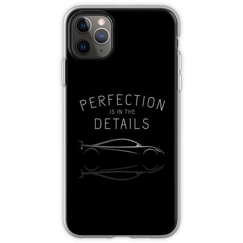 Perfektion steckt im Detail Autopflege Flexible Hülle für iPhone 11 Pro Max