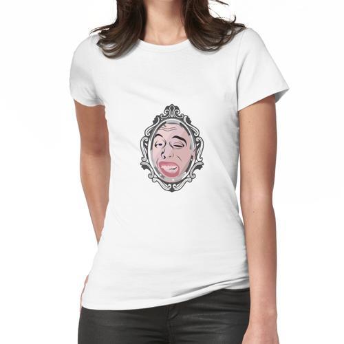 Du schaust in den Spiegel Frauen T-Shirt