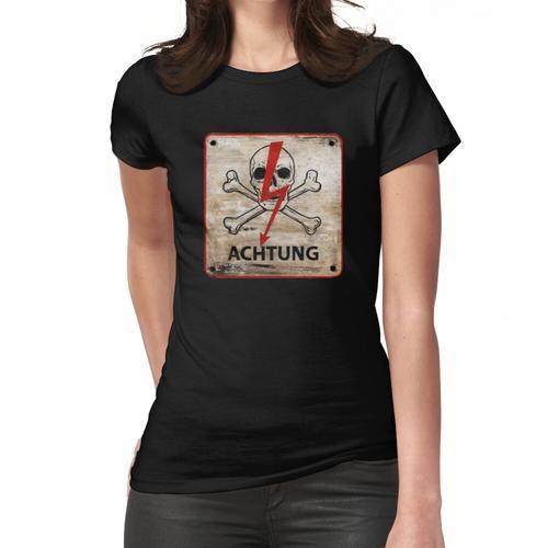 Deutsches Warnzeichen. Achtung !, Achtung, Achtung, Gefahr, Achtung, Totenkopf Frauen T-Shirt