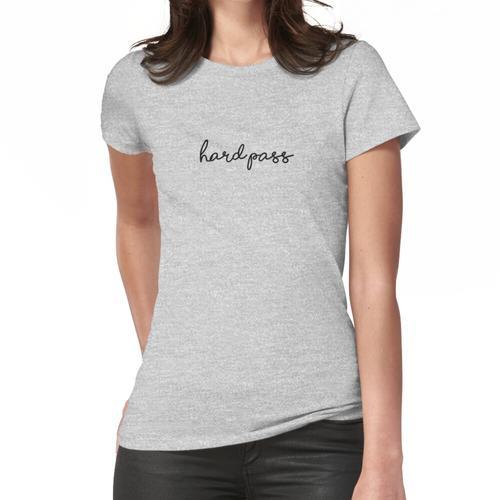 harter Durchlauf Frauen T-Shirt