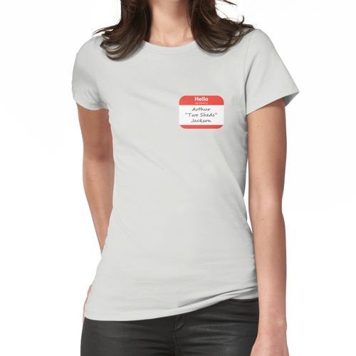 Arthur Two Sheds Jackson Nametag Frauen T-Shirt