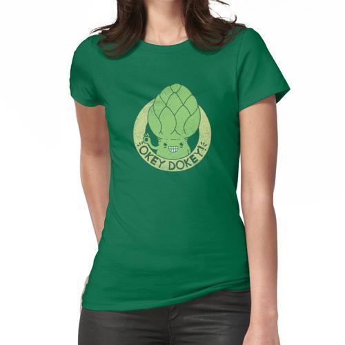 OKEY DOKEY ARTISCHOKEY! Frauen T-Shirt