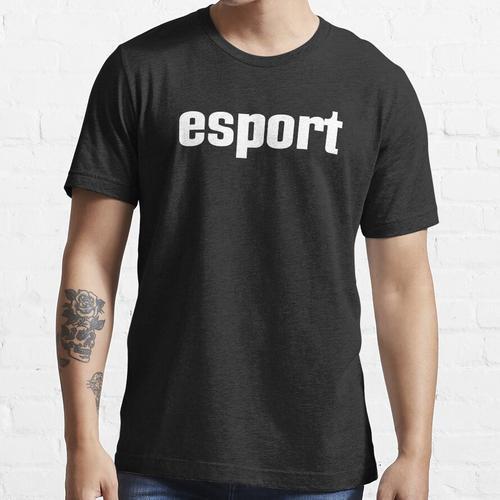 Esport Esports E-Sport E Sport Elektronischer Sport Essential T-Shirt