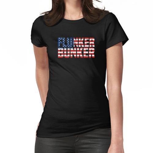 Flunker Bunker Frauen T-Shirt