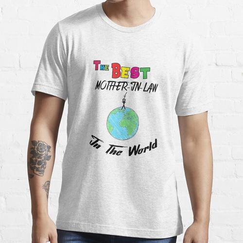Die beste Schwiegermutter der Welt, Schwiegermutter Essential T-Shirt
