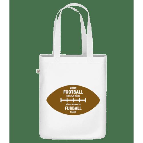 Wenn Football Einfach Wäre - Bio Tasche