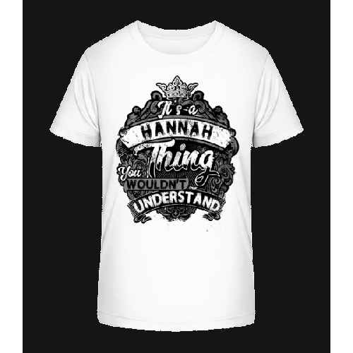 It's A Hannah Thing - Kinder Premium Bio T-Shirt