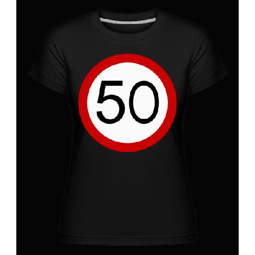 Verkehrsschild 50 - Shirtinator Frauen T-Shirt