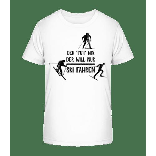 Der Tut Nix Nur Skifahren - Kinder Premium Bio T-Shirt
