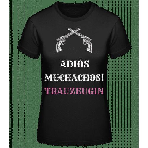 Adiós Muchachos Trauzeugin - Frauen Basic T-Shirt
