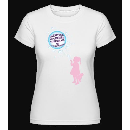 Finger Weg Von Der Seifenblase - Shirtinator Frauen T-Shirt