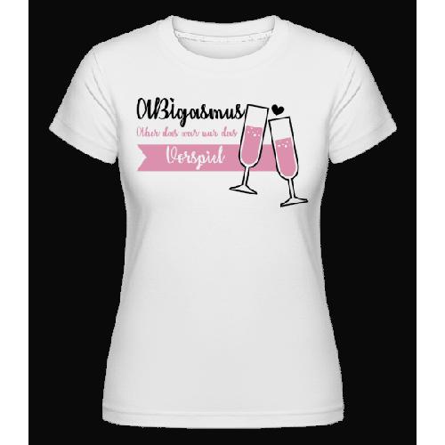 ABIgasmus Das Vorspiel - Shirtinator Frauen T-Shirt