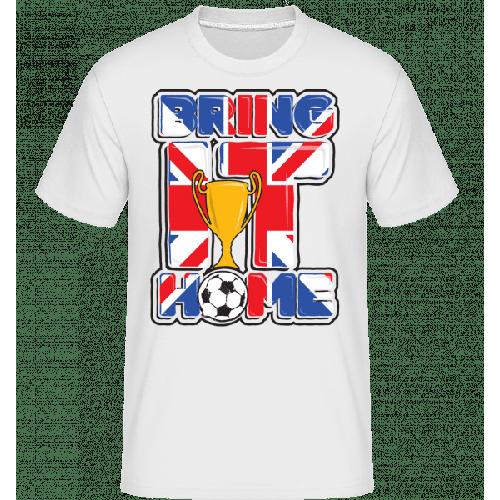 Fußball Britisch Bring It Home - Shirtinator Männer T-Shirt
