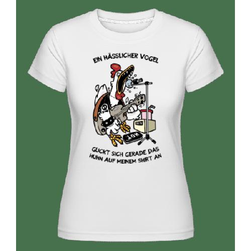 Ein Hässlicher Vogel - Shirtinator Frauen T-Shirt