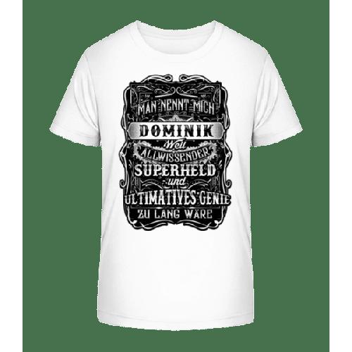 Man Nennt Mich Dominik - Kinder Premium Bio T-Shirt