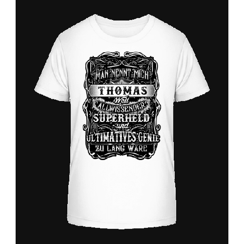 Man Nennt Mich Thomas - Kinder Premium Bio T-Shirt