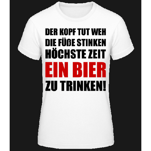 Kopf Tut Weh Bier Trinken - Frauen Basic T-Shirt