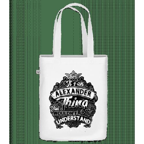 Its An Alexander Thing - Bio Tasche