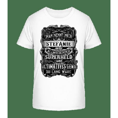 Man Nennt Mich Stefanie - Kinder Premium Bio T-Shirt