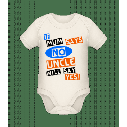 Uncle Will Say Yes - Baby Bio Strampler