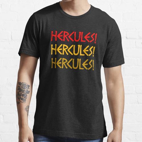 Hercules! Hercules! Hercules! Essential T-Shirt