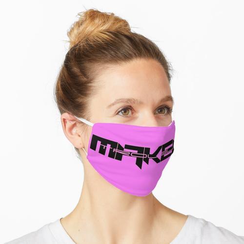TroubleMAKER scharf Maske