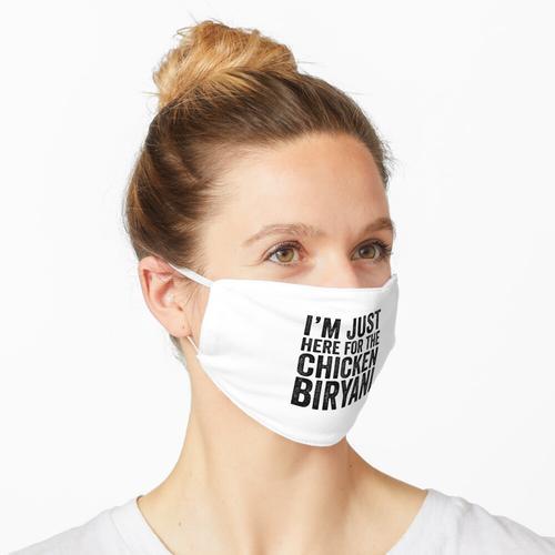 Ich bin nur für das Huhn Biryani hier Maske