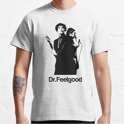 Dr Feelgood Classic T-Shirt