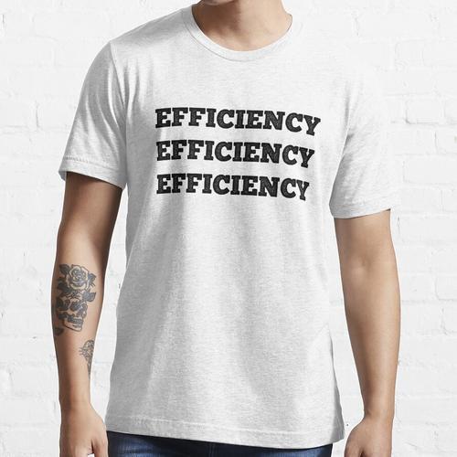 Effizienz Effizienz Effizienz Essential T-Shirt