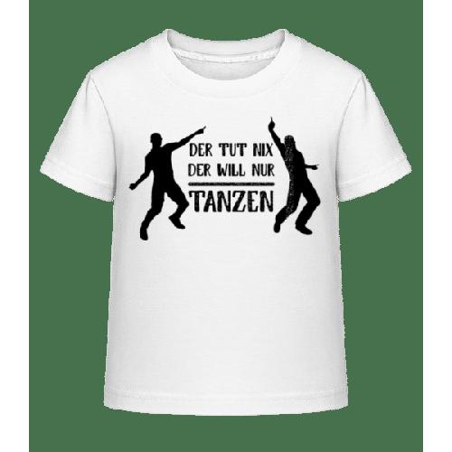 Der Tut Nix Nur Tanzen - Kinder Shirtinator T-Shirt