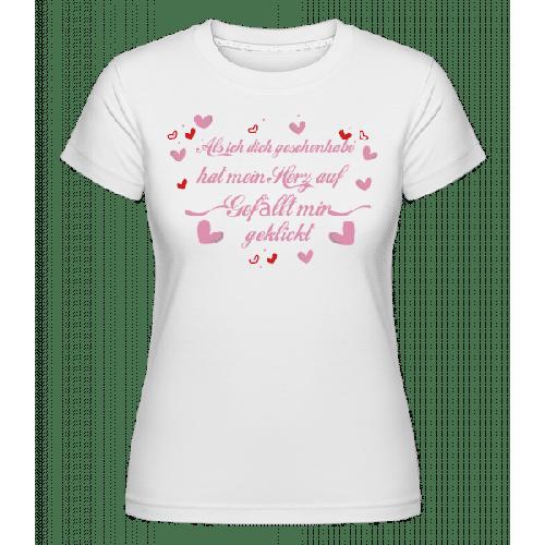 Herz Gefällt Mir Geklickt - Shirtinator Frauen T-Shirt