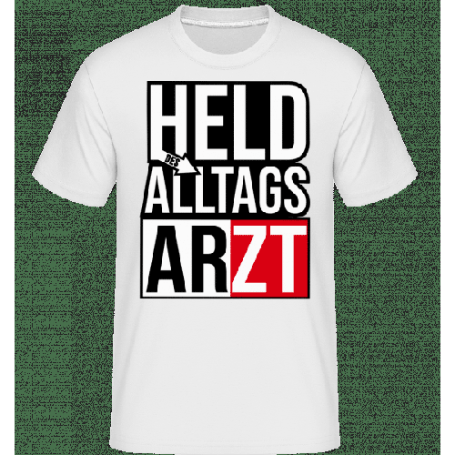 Held Des Alltags Arzt - Shirtinator Männer T-Shirt