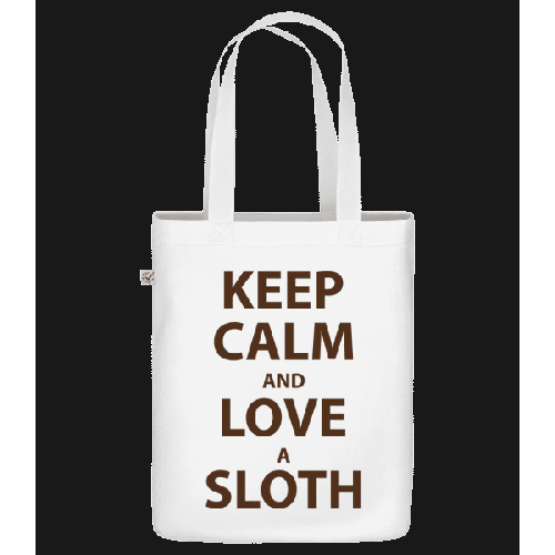 Keep Calm And Love A Sloth - Bio Tasche