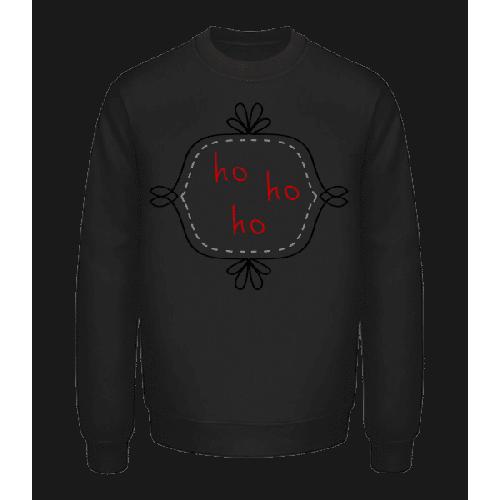 Ho Ho Ho - Unisex Pullover