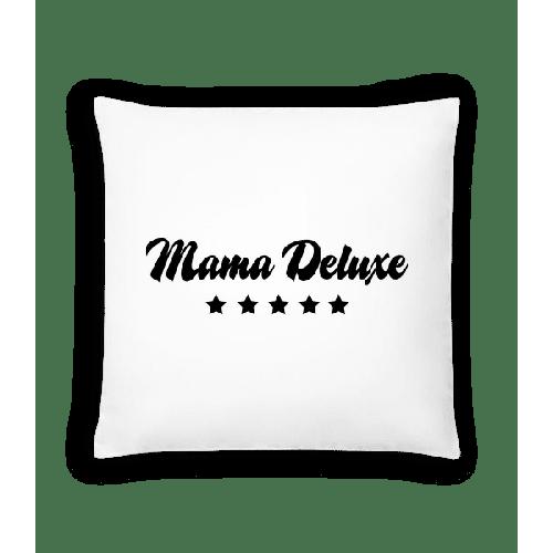 Mama Deluxe - Kissen