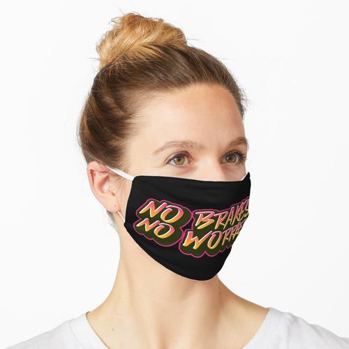 Keine Bremsen Keine Sorgen, BMX, Fahrrad mit festem Gang, Geschenk für Enduro-Liebhaber Maske