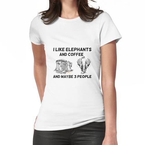 Ich mag Elefanten und Kaffee und vielleicht 3 Leute, Tag des toten Elefanten Frauen T-Shirt