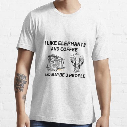 Ich mag Elefanten und Kaffee und vielleicht 3 Leute, Tag des toten Elefanten Essential T-Shirt