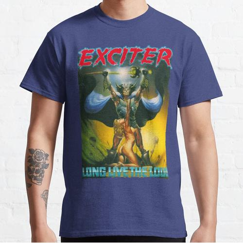 EXCITER - Long Live The Loud Classic T-Shirt