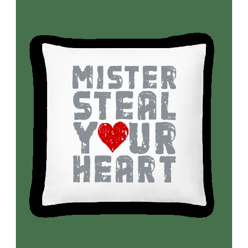 Mister Steal Your Heart - Kissen