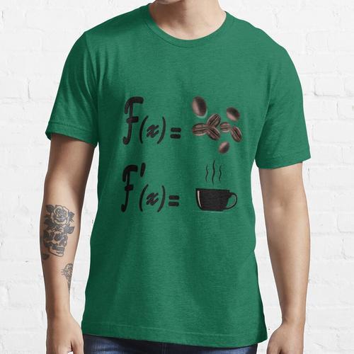 Mathe und Kaffee, Kaffee für Lehrer, lustiger Kaffee, lustige Mathe. Essential T-Shirt